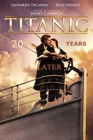 Titanic: 20 Years Later with James Cameron (2017) Watch Online Free