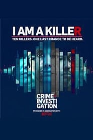 I am a Killer en Streaming gratuit sans limite | YouWatch Séries en streaming