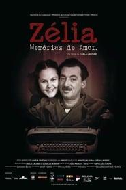 Zélia – Memórias de amor (2017)