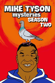 Mike Tyson Mysteries Season 2 Episode 2