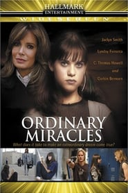 Ordinary Miracles (2005)