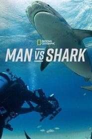 Man vs. Shark (2019)