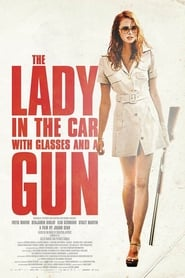 Poster The Lady in the Car with Glasses and a Gun 2015