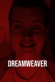 Dreamweaver (2019)