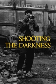 Shooting the Darkness (2019)