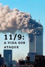 11/9: A Vida Sob Ataque