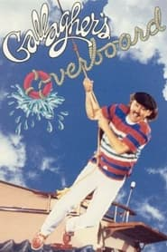 Gallagher: Overboard 1987