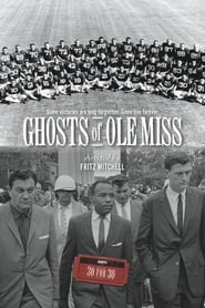 Ghosts of Ole Miss (2012)