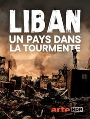 Liban – Un pays dans la tourmente (2020)
