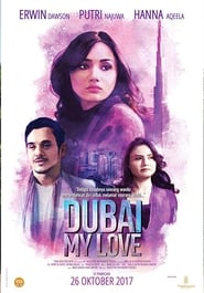 Dubai My Love 2017