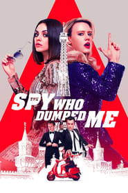 Poster The Spy Who Dumped Me 2018