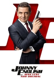 Johnny English – Man lebt nur dreimal [2018]