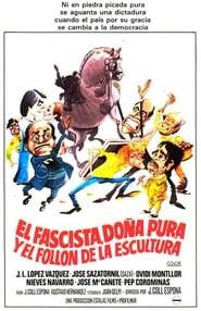 El fascista, doña Pura y el follón de la escultura (1983)