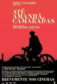 مشاهدة مسلسل Até Amanhã, Camaradas مترجم أون لاين بجودة عالية