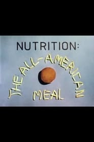 Nutrition: The All-American Meal (1976)