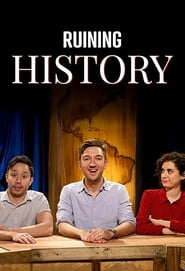 Ruining History