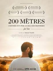 Voir 200 mètres streaming complet gratuit | film streaming, StreamizSeries.com