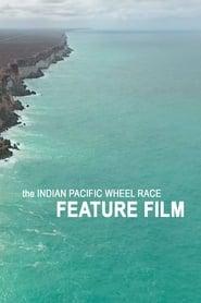 უყურე the INDIAN PACIFIC WHEEL RACE