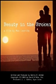 Beauty in the Broken (2015)