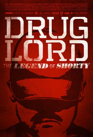 Drug Lord: The Legend of Shorty (2014) Full Movie