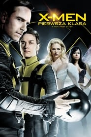X-Men: Pierwsza klasa / X-Men: First Class (2011)
