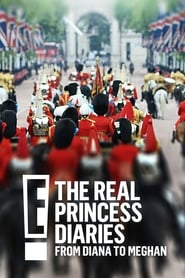 The Real Princess Diaries: From Diana to Meghan poster