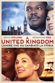 Guardare A United Kingdom - L'amore che ha cambiato la storia