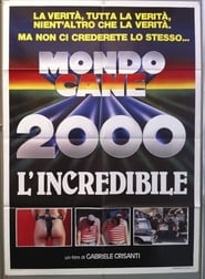 Mondo Cane 2000 -The Incredible
