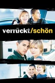 Verrückt/Schön (2001)