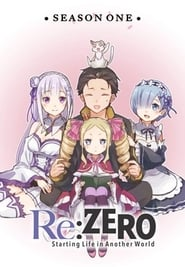 Re:ZERO -Starting Life in Another World- - Season 1 : Season 1