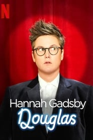 Hannah Gadsby: Douglas : The Movie | Watch Movies Online