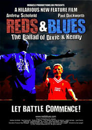 Reds & Blues: The Ballad of Dixie & Kenny 2010