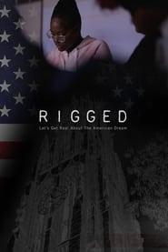Rigged (2021)