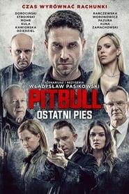 Poster Pitbull. Last Dog