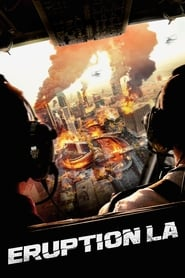 Eruption LA (2018) Hindi Dubbed Full Movie Watch Online Free 480p HD