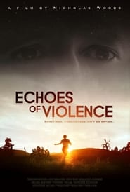Echoes of Violence