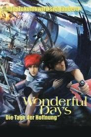 Wonderful Days – Die Tage der Hoffnung (2003)