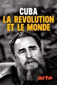 Cuba, la révolution et le monde 2019