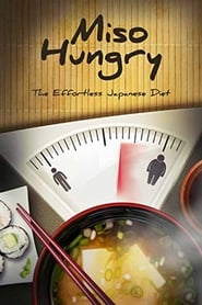 Miso Hungry (2016)