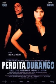 Perdita Durango ( Dance with the Devil)