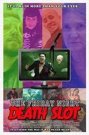 Friday Night Death Slot (2015)