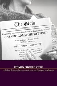 Women Should Vote: A short history of how women won the franchise in Ontario 1970