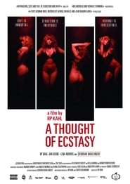 A Thought of Ecstasy (2018)