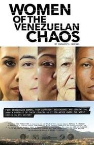 Women of Venezuelan Chaos