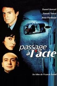 Voir Passage à l'acte en streaming complet gratuit | film streaming, StreamizSeries.com