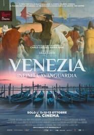 Venezia – Infinita avanguardia