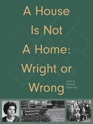 A House Is Not A Home: Wright or Wrong (2020) YIFY