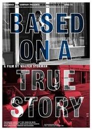 Based on a True Story (2006) Zalukaj Online Cały Film Lektor PL CDA