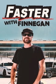 Watch Faster with Finnegan (2020)