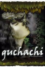 فيلم Guchachi مترجم